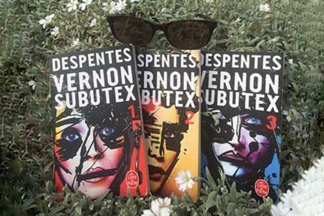 La trilogie de Virginie Despentes : Vernon Subutex